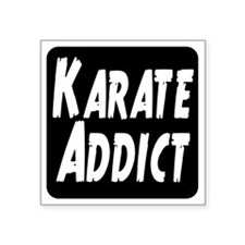 "Karate Addict Square Sticker 3"" x 3"""