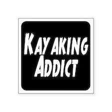 "Kayaking Addict Square Sticker 3"" x 3"""