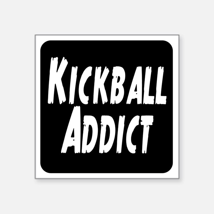 "Kickball Addict Square Sticker 3"" x 3"""