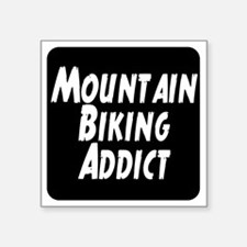 "Mountain Biking Addict Square Sticker 3"" x 3"""