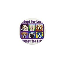 Adopt for Love, Adopt for Life Mini Button