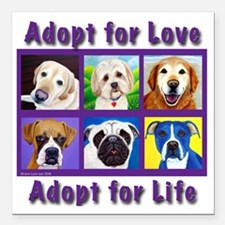"Adopt for Love, Adopt fo Square Car Magnet 3"" x 3"""