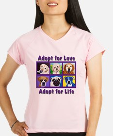 Adopt for Love, Adopt for  Performance Dry T-Shirt