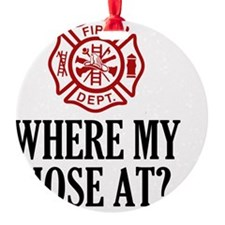 Where My Hose At? Ornament