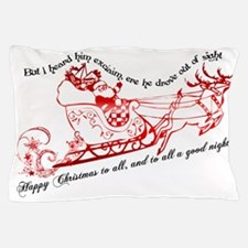 Twas the night before Christmas Pillow Case