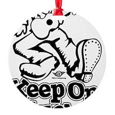 Keep On Pluckin Ornament