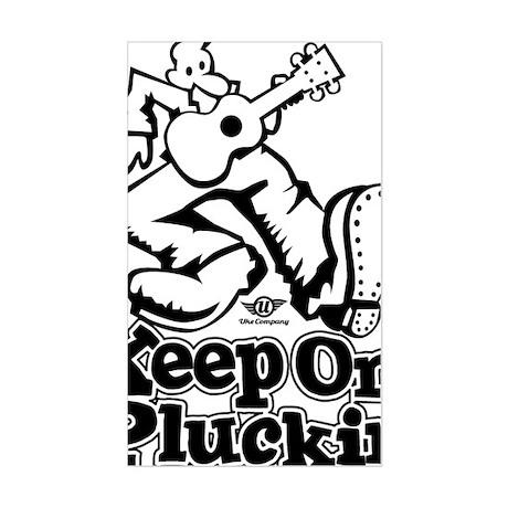 Keep On Pluckin Sticker (Rectangle)