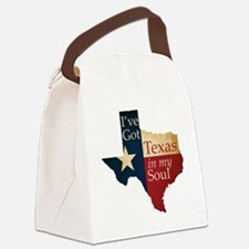 Ive Got Texas in my Soul Canvas Lunch Bag