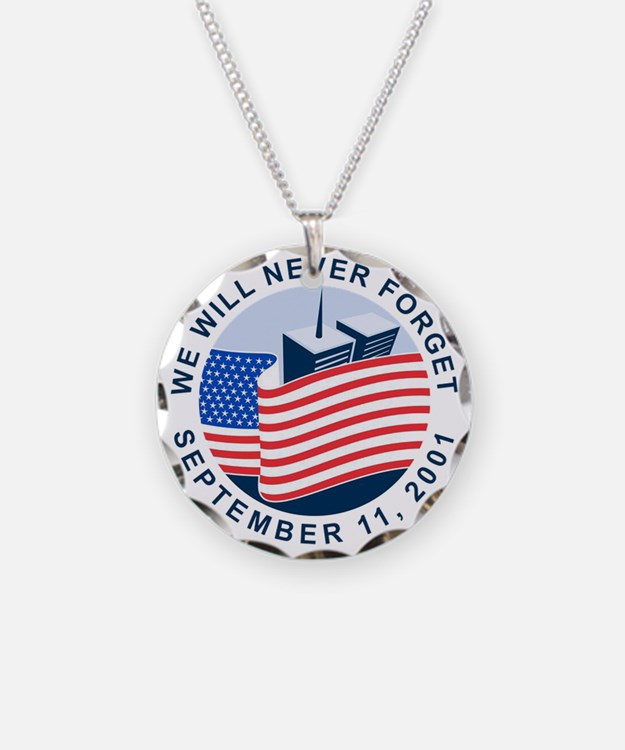 9/11 We will never forget Necklace