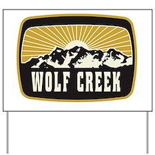 Wolf Creek Sunshine Patch Yard Sign