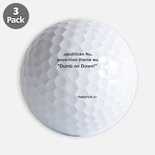 Dumb on Down! Golf Ball
