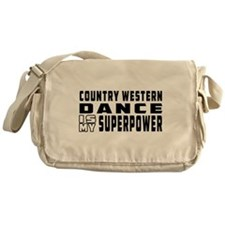 Country Western Dance is my superpower Messenger B