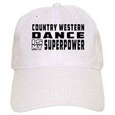 Country Western Dance is my superpower Baseball Baseball Cap