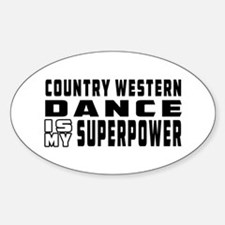 Country Western Dance is my superpower Bumper Stickers
