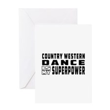 Country Western Dance is my superpower Greeting Ca