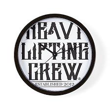 HEAVY LIFTING CREW EST Wall Clock