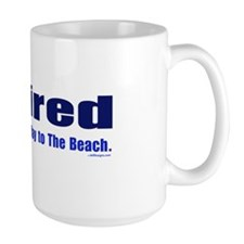 Retired-SmilingAllTheWayToTheBeach Mugs