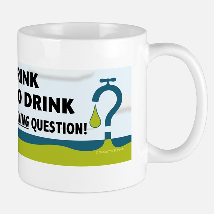 To Drink or not to Drink, That is the F Mug