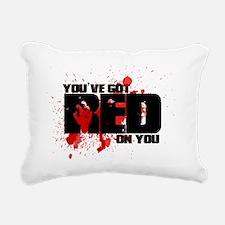 Youve got red on you Sha Rectangular Canvas Pillow