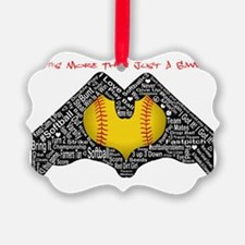 Softball - It's More Than Just A  Ornament