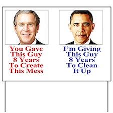 Give Obama 8 -Yard_Sign-8... Yard Sign