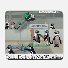 Roller Derby - Its Not Wrestling Mousepad