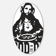God is a Dj Decal