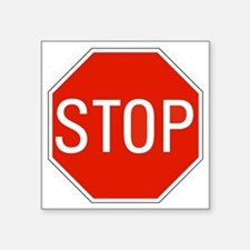 "stop sign 10x10 Square Sticker 3"" x 3"""