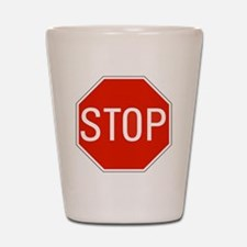 stop sign 10x10 Shot Glass