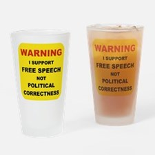 WARNING I SUPPORT FREE SPEECH... Drinking Glass