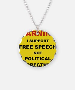 WARNING I SUPPORT FREE SPEEC Necklace Circle Charm