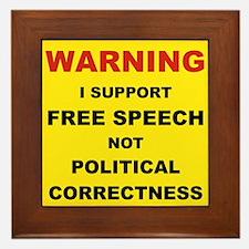 WARNING I SUPPORT FREE SPEECH... Framed Tile