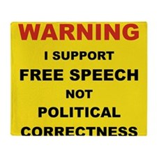 WARNING I SUPPORT FREE SPEECH... Throw Blanket