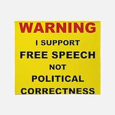 WARNING I SUPPORT FREE SPEECH... Throw Blanket