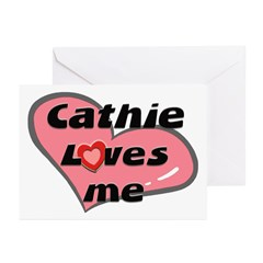 cathie loves me Greeting Cards (Pk of 10)