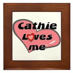 cathie loves me Framed Tile