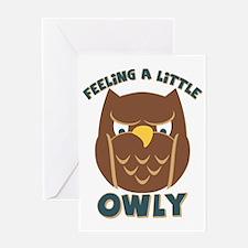 Feeling A Little Owly Greeting Card