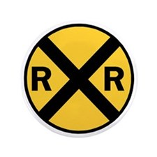 """Rail Road Crossing Sign 3.5"""" Button"""