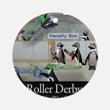 Roller Derby - Its Not Wrestling Round Ornament