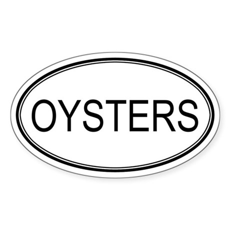 Oval Design: OYSTERS Oval Sticker