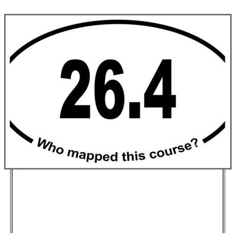 Running 26.2 Spoof Bad Mapping Yard Sign