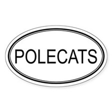 Oval Design: POLECATS Oval Decal