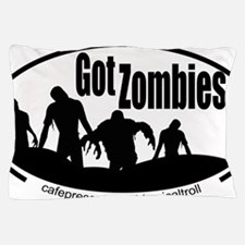 Zombies Got Zombies Pillow Case