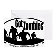 Zombies Got Zombies Greeting Card