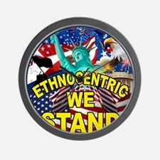 Ethnocentric We Stand Wall Clock