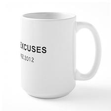 No More Excuses 2 Mug