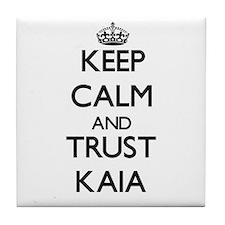 Keep Calm and trust Kaia Tile Coaster