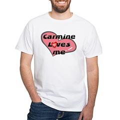 carmine loves me Shirt