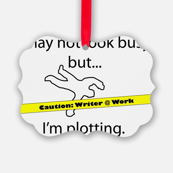 Beware: Plotting Writer Ornament