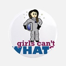 "Astronaut Girl 3.5"" Button"